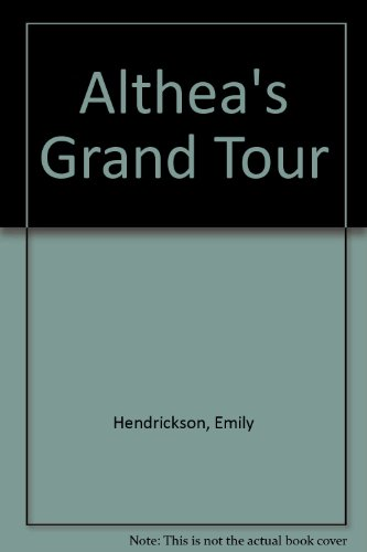 9781444801729: Althea's Grand Tour