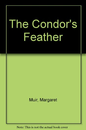 9781444801750: The Condor's Feather