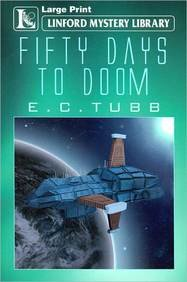 Fifty Days To Doom (Linford Mystery Library): Tubb, E.C.