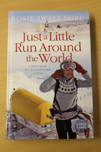 9781444802009: Just a Little Run Around the World
