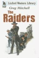 9781444802078: The Raiders (Linford Western Library)