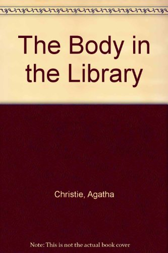 9781444802405: The Body In The Library