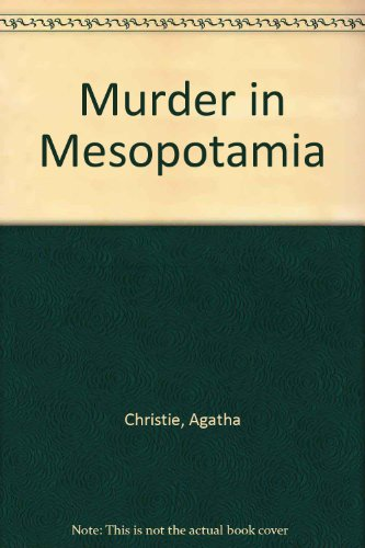 9781444802542: Murder in Mesopotamia