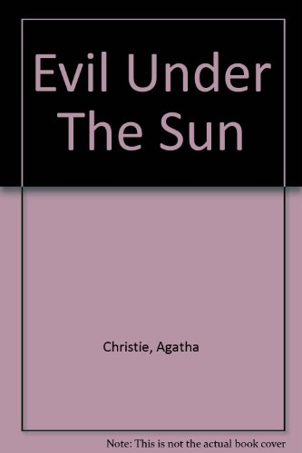 9781444802634: Evil Under The Sun