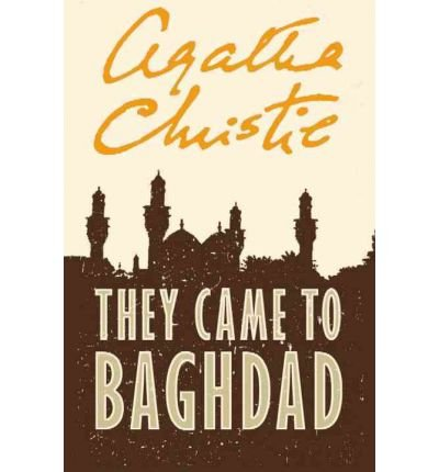 9781444803006: They Came To Baghdad