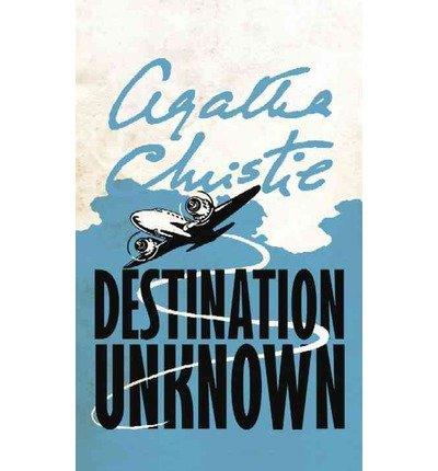 9781444803013: Destination Unknown