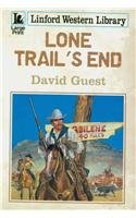 Lone Trail's End (Linford Western Library) (1444803212) by David Guest