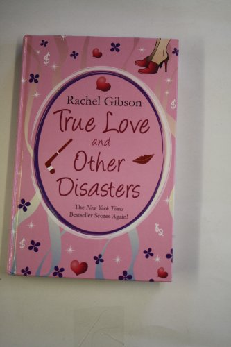 9781444803297: True Love and Other Disasters