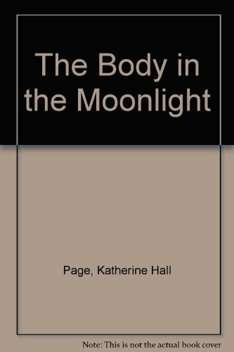 9781444803327: The Body In The Moonlight