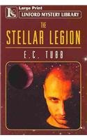 The Stellar Legion (Linford Mystery Library) (144480345X) by E.C. Tubb