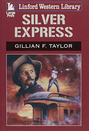 9781444803624: Silver Express (Linford Wester Library)