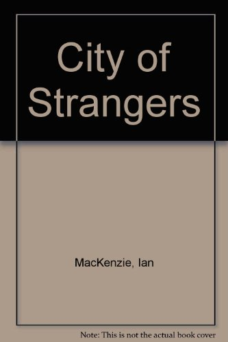 9781444803716: City of Strangers