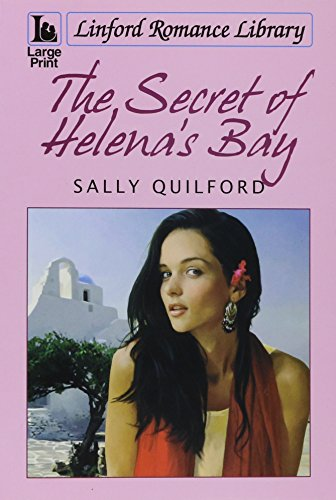 The Secret Of Helena's Bay (Linford Romance Library): Sally Quilford