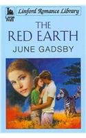 The Red Earth (Linford Romance Library): Gadsby, June
