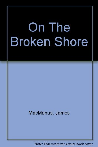 9781444807172: On The Broken Shore