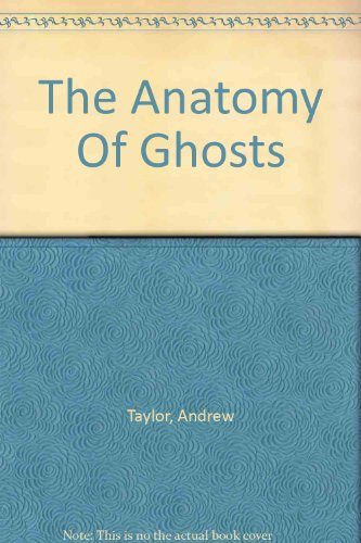 9781444807318: The Anatomy Of Ghosts