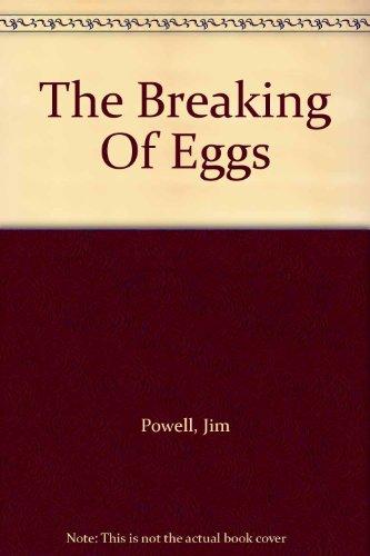 9781444807554: The Breaking Of Eggs