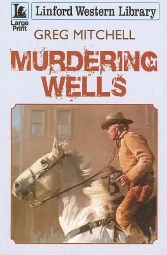 Murdering Wells (Linford Western Library) (1444807625) by Mitchell, Greg