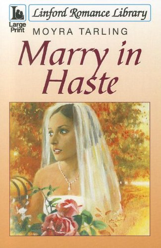 9781444807691: Marry In Haste (Linford Romance Library)