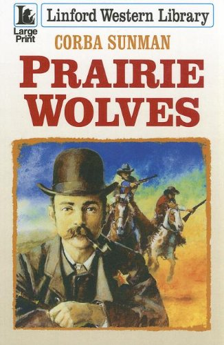 9781444807929: Prairie Wolves (Linford Western Library)