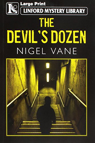 The Devil's Dozen (Linford Mystery Library): Vane, Nigel