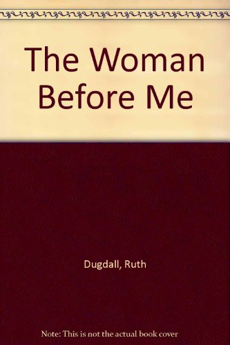 9781444808070: The Woman Before Me