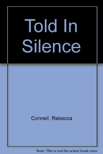 9781444808148: Told In Silence
