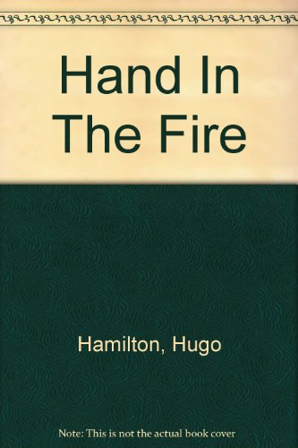 9781444808254: Hand In The Fire