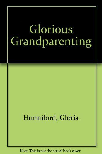 9781444808322: Glorious Grandparenting