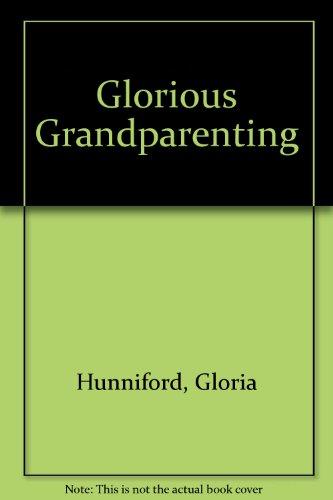 9781444808322: Glorious Grandparenting