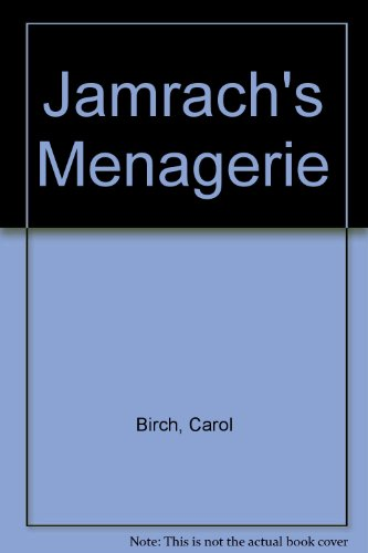 9781444809008: Jamrach's Menagerie
