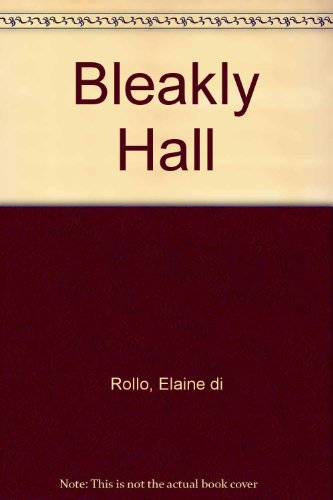 9781444809046: Bleakly Hall