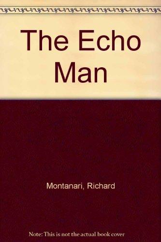 9781444809084: The Echo Man
