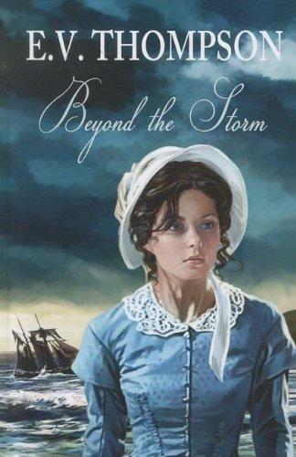 Beyond The Storm (Hardcover): E.V. Thompson
