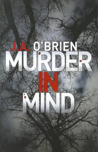 Murder In Mind (Paperback): J.A. O'Brien