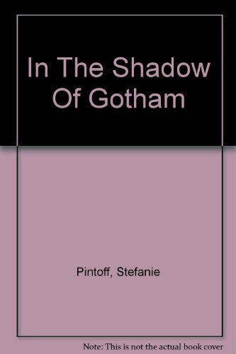 9781444809794: In The Shadow Of Gotham