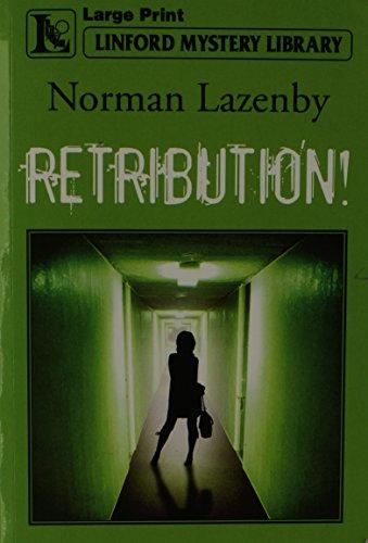 Retribution! (Linford Mystery Library): Lazenby, Norman