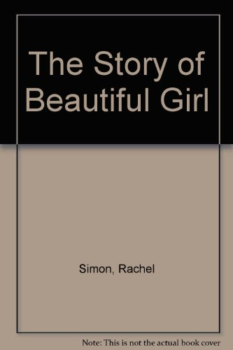 9781444810172: The Story Of Beautiful Girl