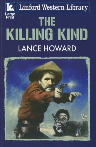 9781444810608: The Killing Kind (Linford Western Library)
