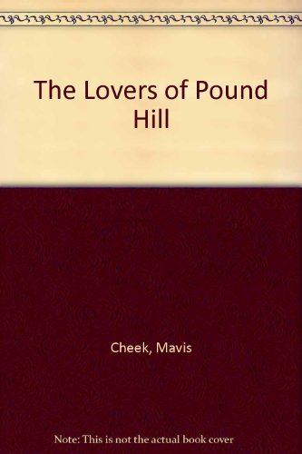 9781444810813: The Lovers Of Pound Hill