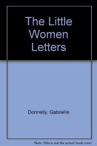 9781444811186: The Little Women Letters