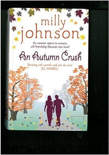 9781444811933: An Autumn Crush