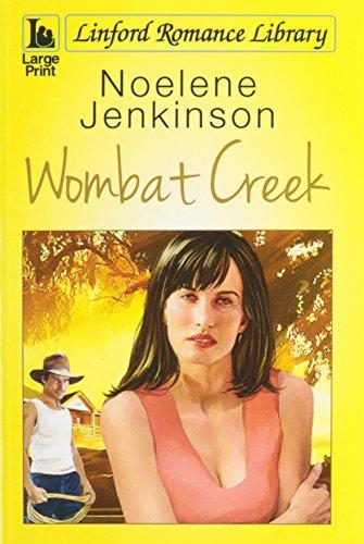 9781444812534: Wombat Creek (Linford Romance Library)