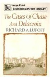 The Cases Of Chase And Delacroix (Linford Mystery Library): Lupoff, Richard A.