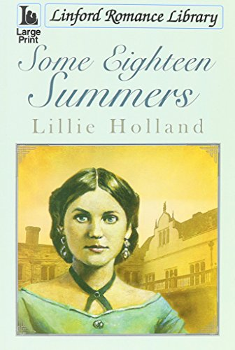 9781444813968: Some Eighteen Summers (Linford Romance Library)