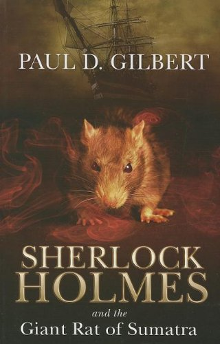 9781444814231: Sherlock Holmes And The Giant Rat Of Sumatra