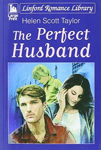 The Perfect Husband (Linford Romance Library): Taylor, Helen Scott