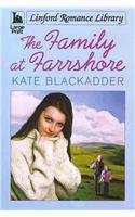 9781444815023: The Family at Farrshore (Linford Romance Library)