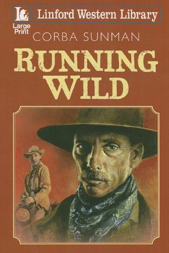 9781444816013: Running Wild (Linford Western Library)