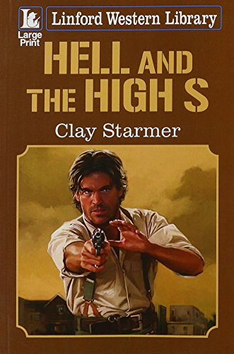9781444817447: Hell And The High S (Linford Western Library)